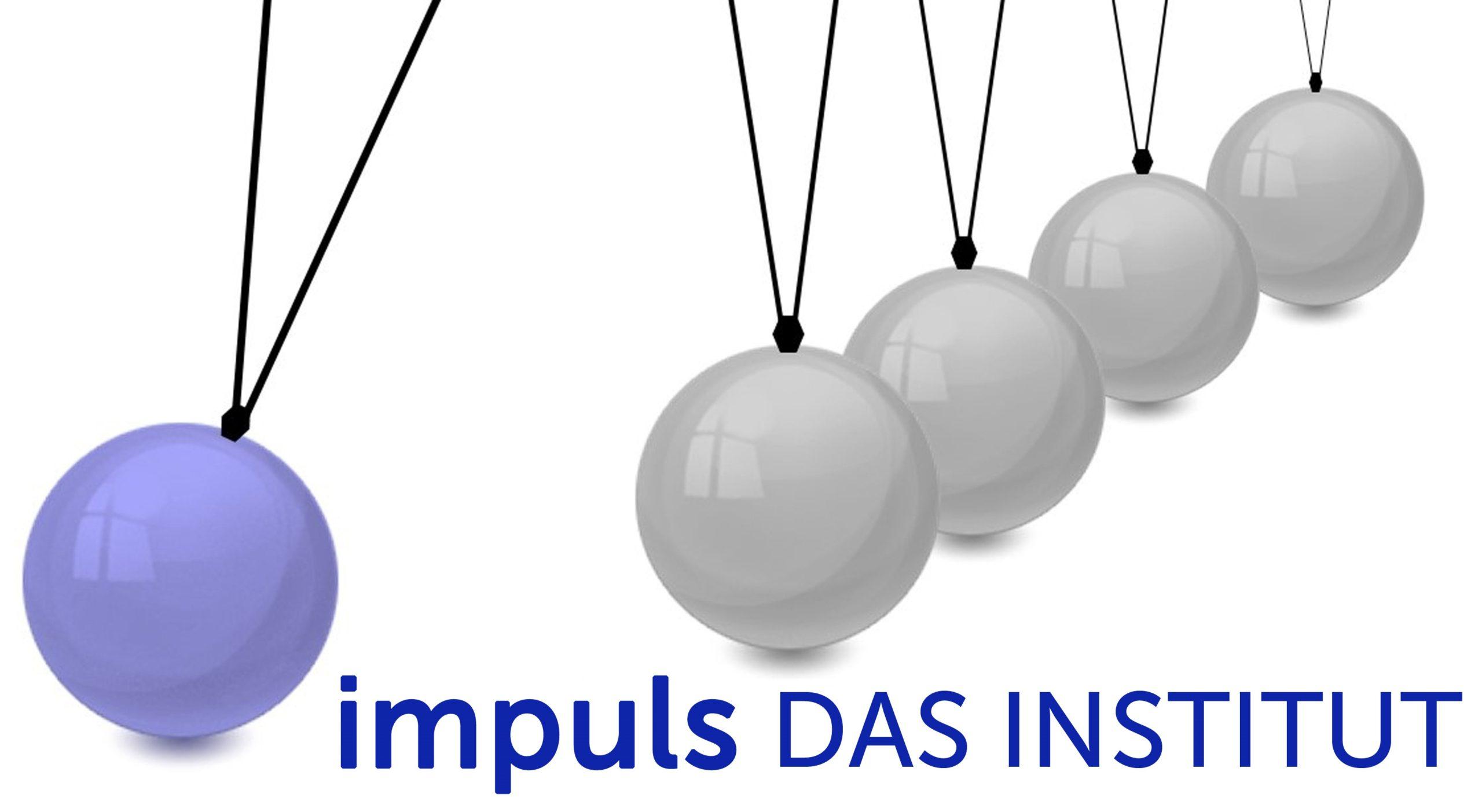 Impuls Das Institut